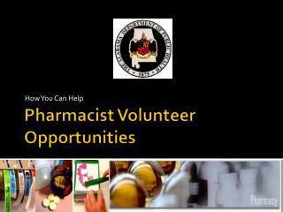 Pharmacist Volunteer Opportunities