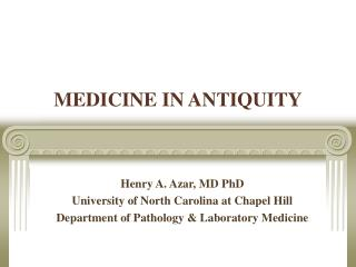 MEDICINE IN ANTIQUITY