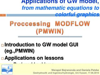 Applications of GW model, from mathematic equations to colorful graphics