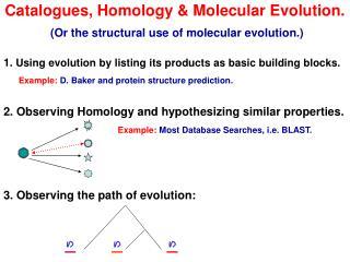 Catalogues, Homology  Molecular Evolution.