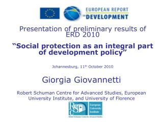 Presentation of preliminary results of  ERD 2010     Social protection as an integral part of development policy