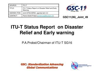 ITU-T Status Report  on Disaster Relief and Early warning