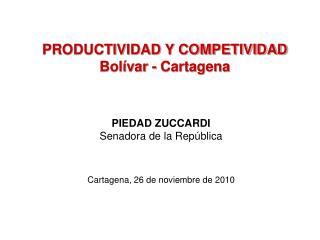 PRODUCTIVIDAD Y COMPETIVIDAD  Bol var - Cartagena