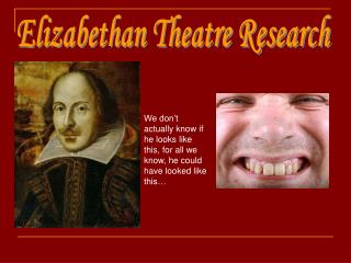 Elizabethan Theatre Research