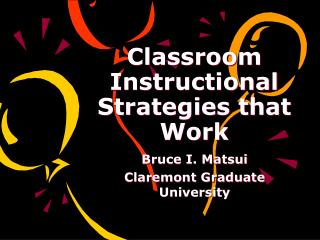 Classroom Instructional Strategies that Work