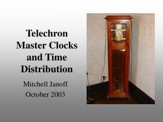 Telechron  Master Clocks and Time Distribution