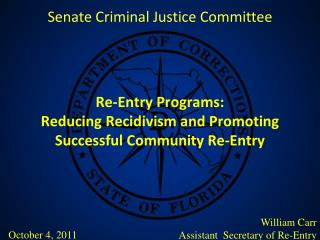 Re-Entry Programs: Reducing Recidivism and Promoting Successful Community Re-Entry