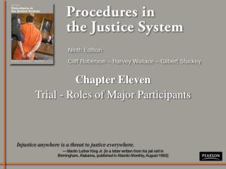 Chapter Eleven Trial - Roles of Major Participants