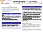 Engaging Community As A Strategy For Teaching Family Violence Education In Nursing