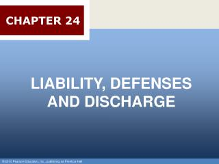 LIABILITY, DEFENSES AND DISCHARGE