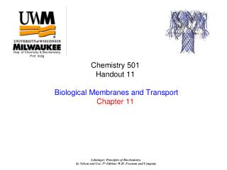 Chemistry 501   Handout 11   Biological Membranes and Transport Chapter 11