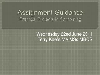 Assignment Guidance Practical Projects in Computing