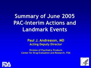 Summary of June 2005 PAC-Interim Actions and Landmark Events