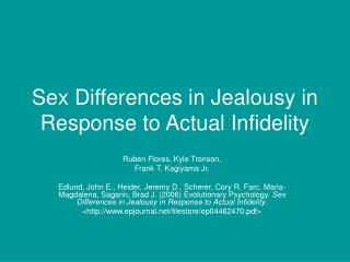 Sex Differences in Jealousy in Response to Actual Infidelity
