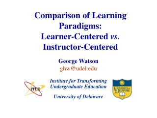 Comparison of Learning Paradigms: Learner-Centered vs. Instructor-Centered