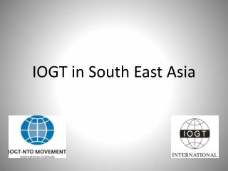 IOGT in South East Asia