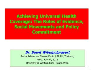 Achieving Universal Health Coverage: The Roles of Evidence, Social Movements and Policy Commitment