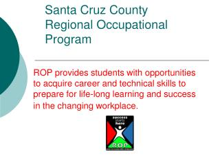 Santa Cruz County  Regional Occupational Program