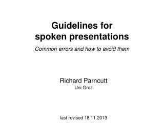 Guidelines for  spoken presentations Common errors and how to avoid them