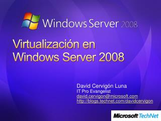 Virtualizaci n en  Windows Server 2008