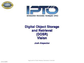 Digital Object Storage and Retrieval DOSR Vision