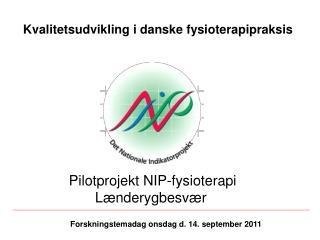 Kvalitetsudvikling i danske fysioterapipraksis