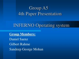 Group A5          4th Paper Presentation       INFERNO Operating system