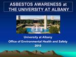 ASBESTOS AWARENESS at  THE UNIVERSITY AT ALBANY