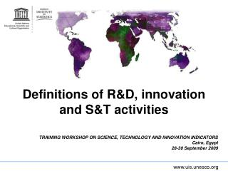 Definitions of RD, innovation  and ST activities