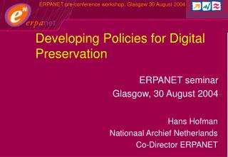 Developing Policies for Digital Preservation