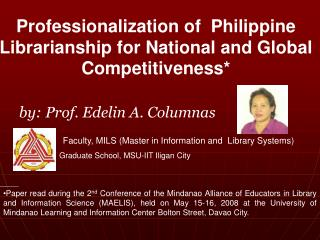 Professionalization of  Philippine Librarianship for National and Global Competitiveness