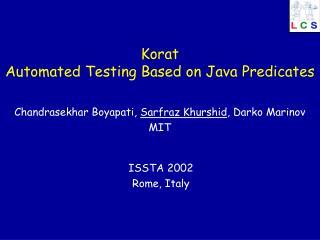 Korat Automated Testing Based on Java Predicates