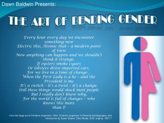 THE  ART  OF  BENDING  GENDER