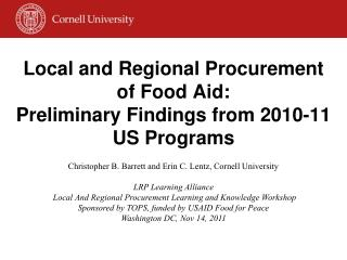 Local and Regional Procurement of Food Aid:  Preliminary Findings from 2010-11 US Programs