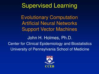 Supervised Learning  Evolutionary Computation Artificial Neural Networks Support Vector Machines