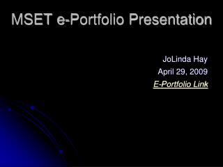 MSET e-Portfolio Presentation