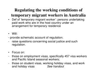 Regulating the working conditions of temporary migrant workers in Australia
