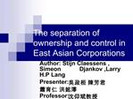 The separation of ownership and control in East Asian Corporations