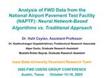 Analysis of FWD Data from the National Airport Pavement Test Facility NAPTF: Neural Network-Based Algorithms vs. Traditi