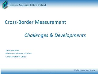 Cross-Border Measurement      Challenges  Developments