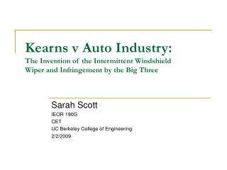 Kearns v Auto Industry: The Invention of the Intermittent Windshield Wiper and Infringement by the Big Three