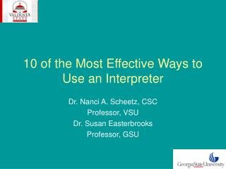 10 of the Most Effective Ways to Use an Interpreter