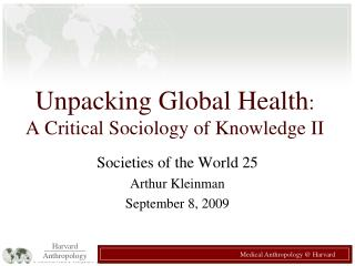 Unpacking Global Health:   A Critical Sociology of Knowledge II
