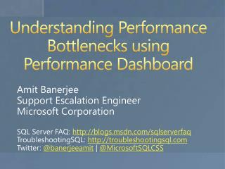 Understanding Performance Bottlenecks using Performance Dashboard