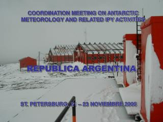 Argentina activities in the Antarctic