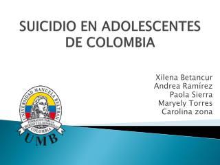 SUICIDIO EN ADOLESCENTES DE COLOMBIA
