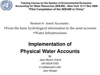 Training Course on the System of Environmental-Economic-Accounting for Water Resources SEEAW  New-York 13-17 Nov 2006  P
