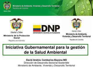 Iniciativa Gubernamental para la gesti n de la Salud Ambiental