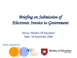 Briefing on Submission of                     Electronic Invoice to Government