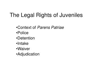 The Legal Rights of Juveniles